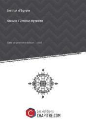 Statuts / Institut égyptien [Edition de 1885] - Couverture - Format classique