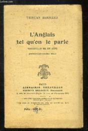 L Anglais Tel Qu On Le Parle. Vaudeville En Un Acte. - Couverture - Format classique