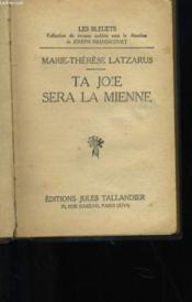Ta Joie Sera Le Mienne - Couverture - Format classique
