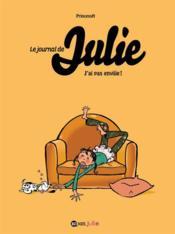Le journal de Julie t.2 ; j'ai pas enviiie - Couverture - Format classique