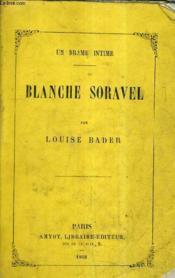 Blanche Soravel / Un Drame Intime. - Couverture - Format classique