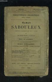 MAMAN SABOULEUX- COMEDIE VAUDEVILLE mêlée de chant EN 1 ACTE - Couverture - Format classique