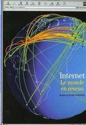 Internet - le monde en reseau - Intérieur - Format classique