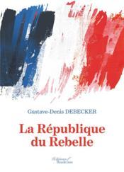 La République du Rebelle - Couverture - Format classique