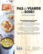 Pas de viande ce soir ! ; 100 % facile et gourmand - 4ème de couverture - Format classique