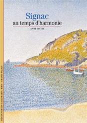Signac ; au temps d'harmonie - Couverture - Format classique