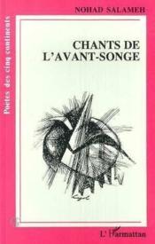Chants De L'Avant-Songe - Couverture - Format classique