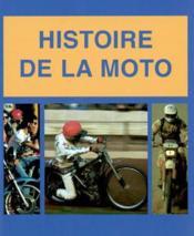 Histoire De La Moto - Couverture - Format classique