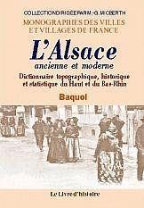 L'Alsace Ancienne Et Moderne. Dictionnaire Topographique, Historique Et Statistique Du Haut Et Bas-R - Couverture - Format classique