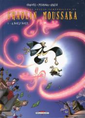 Shaolin moussaka t.1 ; a holy hole - Couverture - Format classique
