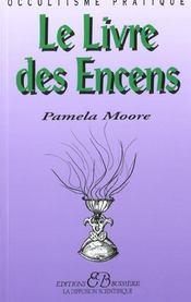 Le livre des encens - Intérieur - Format classique