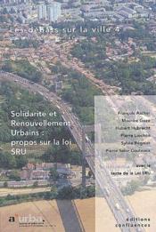 Les débats sur la ville t.4 ; solidarité et renouvellement urbains : propos sur la loi SRU - Couverture - Format classique