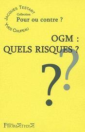 Ogm : quels risques ? - Intérieur - Format classique