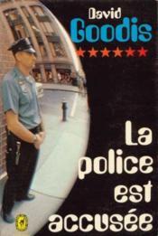 La police est accusée - Couverture - Format classique