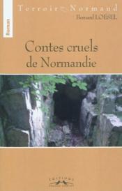 Contes cruels de Normandie - Couverture - Format classique