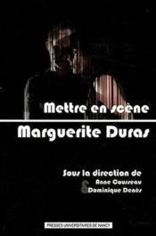 Mettre En Scene Marguerite Duras - Couverture - Format classique