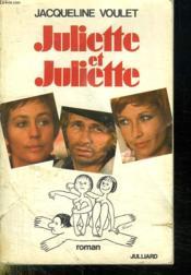 Juliette Et Juliette. - Couverture - Format classique