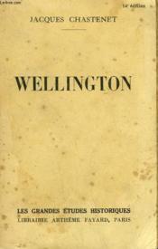 Wellington 1769-1852. - Couverture - Format classique