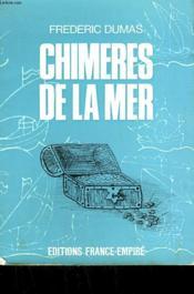 Chimeres De La Mer. - Couverture - Format classique