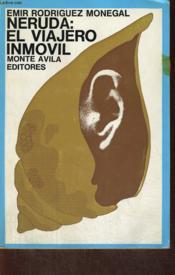 Neruda : El Vijero Immovil - Couverture - Format classique