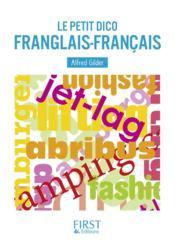 Le petit dico franglais-français - Couverture - Format classique