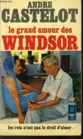 Le Grand Amour Des Windsor - Couverture - Format classique