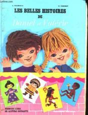Les Belles Histoires De Daniel Et Valerie - Premier Livre De Lecture Courante - Couverture - Format classique