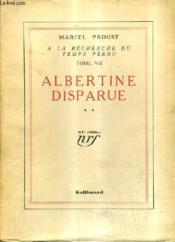A La Recherche Du Temps Perdu Tome Vii - Albertine Disparue Tome 2 - 61e Edition. - Couverture - Format classique