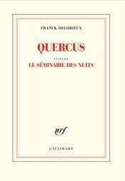Quercus ; le séminaire des nuits - Couverture - Format classique