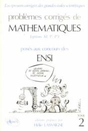 Problemes Corriges De Mathematiques Ensi Tome 2 1981-1985 - Couverture - Format classique