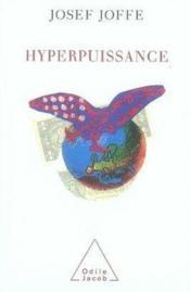 Hyperpuissance - Couverture - Format classique