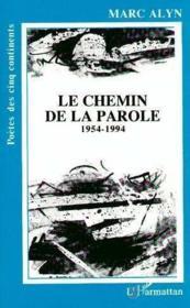 Chemin De La Parole 1954- 1994 - Couverture - Format classique