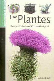 Les Plantes Comprendre Diversite Monde Vegetal - Intérieur - Format classique