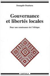 Gouvernance et libertés locales ; pour une renaissance de l'Afrique - Intérieur - Format classique