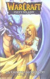 Warcraft T.1 ; La Chasse Au Dragon - Couverture - Format classique