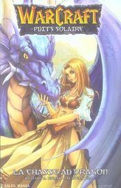 Warcraft T.1 ; La Chasse Au Dragon - Intérieur - Format classique