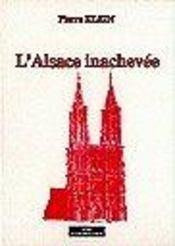 L'alsace inachevee - Intérieur - Format classique