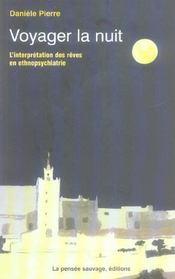 Voyager la nuit. interpretation des reves en ethnopsychiatrie - Intérieur - Format classique