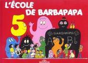 BARBAPAPA ; l'école de Barbapapa - Intérieur - Format classique