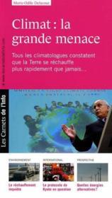 Les carnets de l'info t.1 ; climat : la grande menace - Couverture - Format classique
