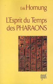 L'esprit du temps des pharaons - Intérieur - Format classique