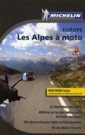 Europe ; les Alpes à moto - Couverture - Format classique