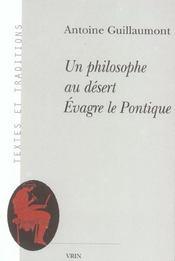 Un Philosophe Au Desert Evagre Le Pontique - Intérieur - Format classique