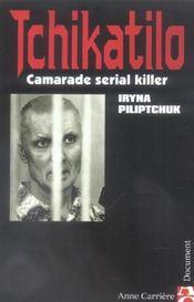 Tchikatilo ; camarade serial killer - Intérieur - Format classique