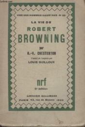 Collection Vies Des Hommes Illustres N° 59. La Vie De Robert Browning. - Couverture - Format classique