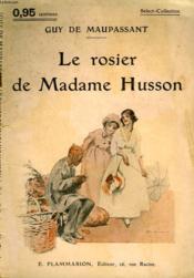 Le Rosier De Madame Husson. Collection : Select Collection N° 171 - Couverture - Format classique