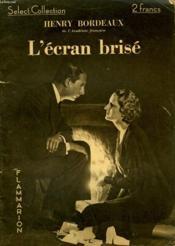 L'Ecran Brise. Collection : Select Collection N° 102. - Couverture - Format classique