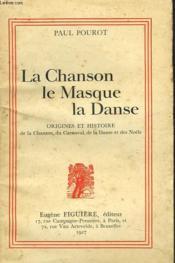 La Chanson, Le Masque, La Danse - Couverture - Format classique