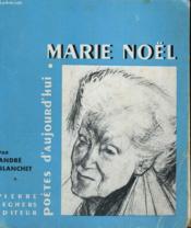 Marie Noël - Collection Poètes d'aujourd'hui n° 89 - Couverture - Format classique