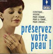 Par Tous Les Temps... A Tout Age... Preservez Votre Peau! - Couverture - Format classique